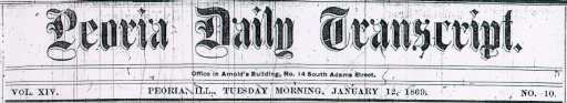 Peoria Daily Transcript, 12 January 1869
